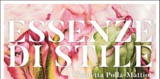 """""""Essenze di stile"""", il libro di Nicoletta Polla-Mattiot edito da 24 ORE Cultura"""
