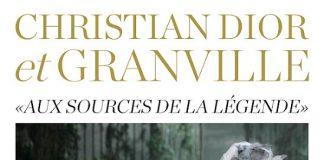 Dior e Granville, alle origini della leggenda