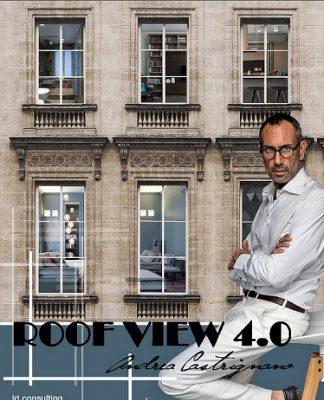 """ROOF VIEW 4.0Il """"design con vista"""" firmato da Andrea Castrignano"""