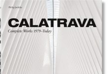 Santiago Calatrava The Updated Complete Works