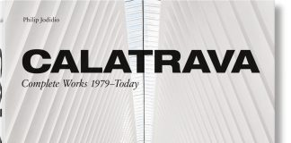 Santiago Calatrava The Updated Complete Works