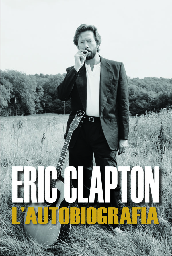 Eric Clapton l'autobiografia