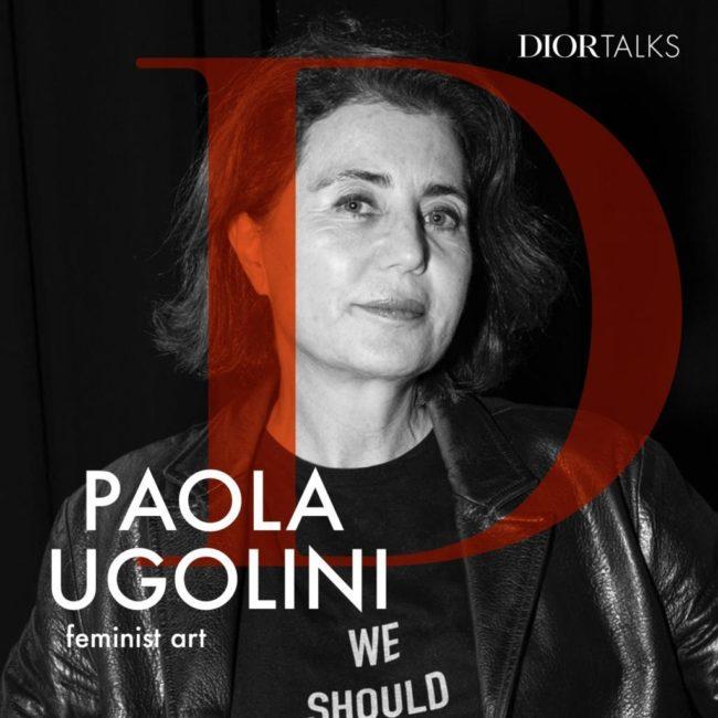 Dior Talks – Feminist Art Paola Ugolini on the increasing visibility of feminist art