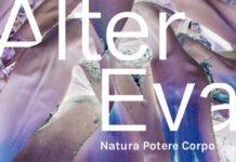 Mostra Alter Eva. Natura Potere Corpo Firenze, Palazzo Strozzi